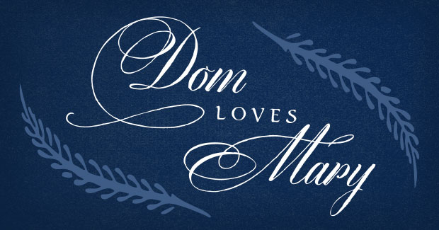 Dom Loves Mary Fonts